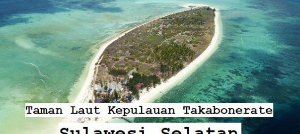 Taman Laut Kepulauan Takabonerate, Sulawesi Selatan